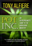 Pot Inc. by Tony Alfiere